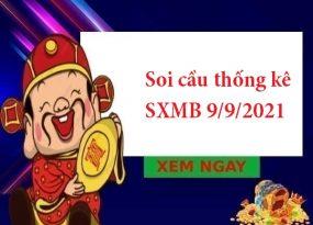 Soi cầu thống kê SXMB 9/9/2021